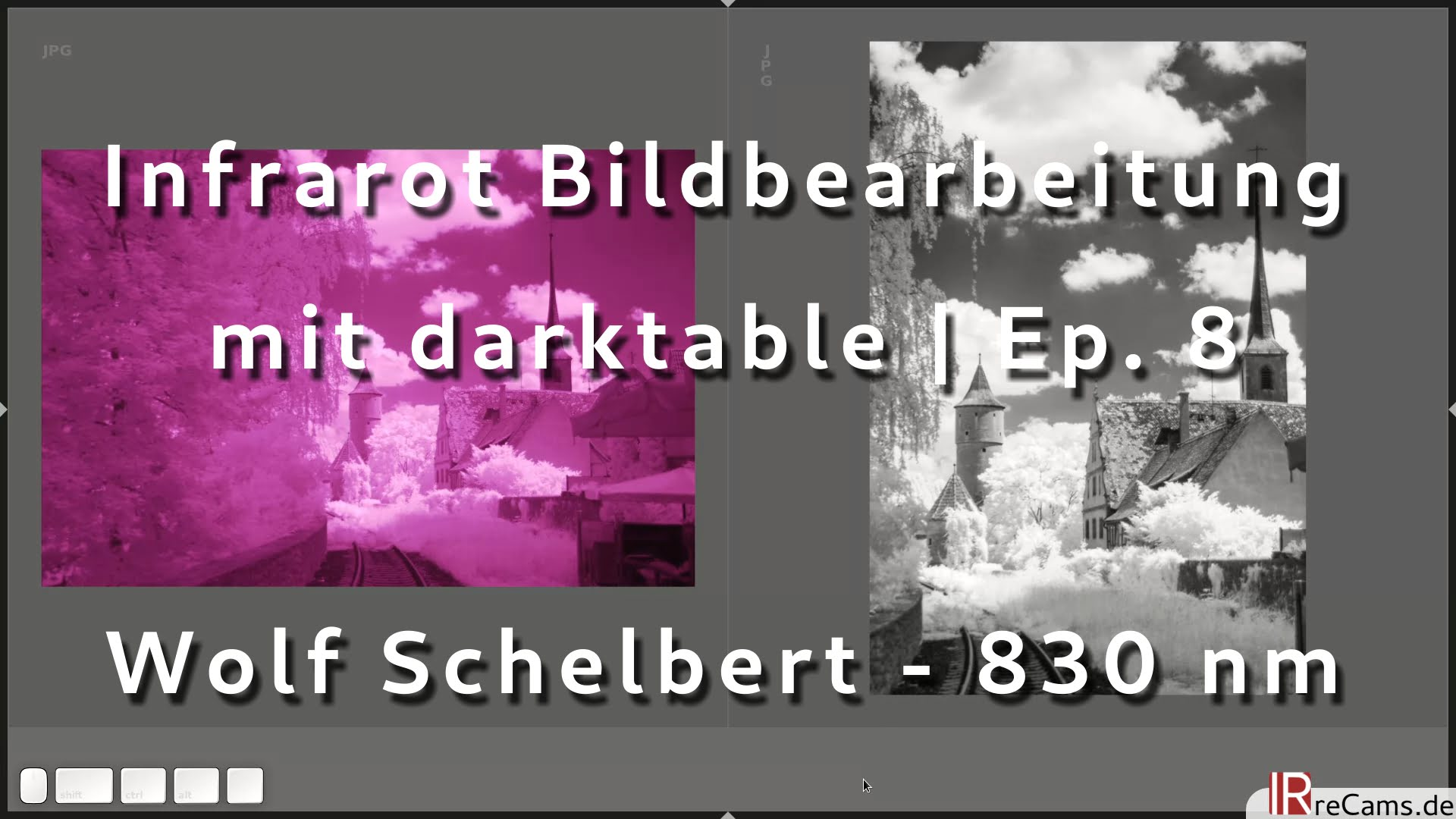 Infrarot Bildbearbeitung Episode 8