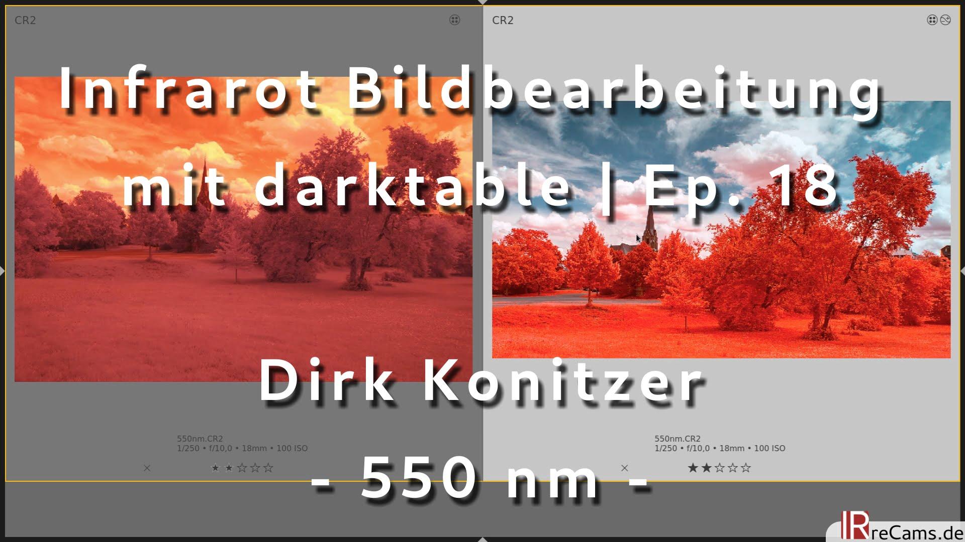 Dirk Konitzer - 550 nm Infrarot für Kodak Aerochrome Look